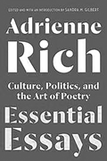 Adrienne Rich is a woman who could evoke the history of malaise in our soci...